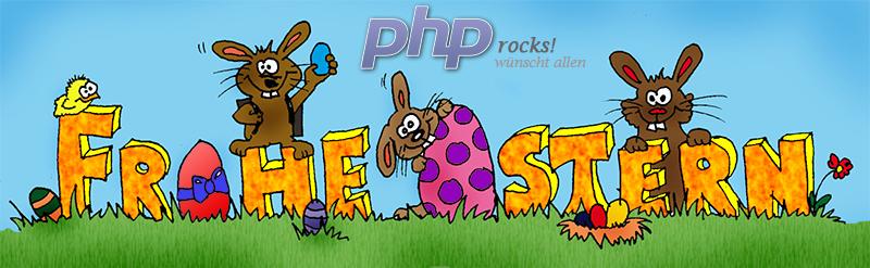 PHP rocks! wünscht allen Mitgliedern ein schönes Osterfest 2016